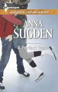 A Perfect Trade by Anna Sugden