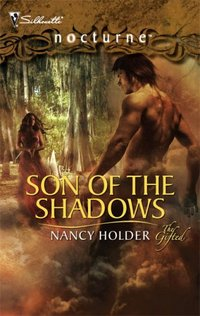 Son Of The Shadows by Nancy Holder