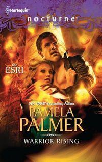 Warrior Rising by Pamela Palmer