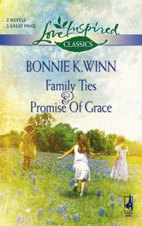 Family Ties & Promise Of Grace