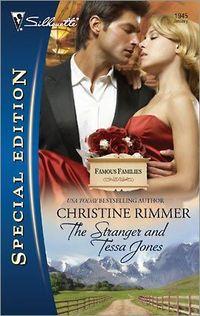The Stranger And Tessa Jones by Christine Rimmer