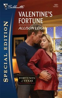 Valentine's Fortune by Allison Leigh