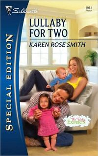 Lullaby For Two by Karen Rose Smith