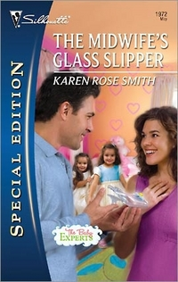 The Midwife's Glass Slipper by Karen Rose Smith