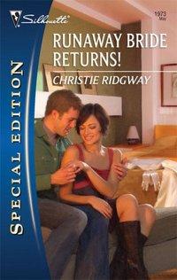 Runaway Bride Returns! by Christie Ridgway