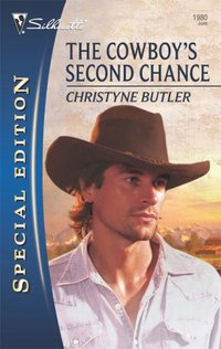 The Cowboy's Second Chances by Christyne Butler