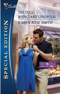 The Texas Bodyguard's Proposal by Karen Rose Smith