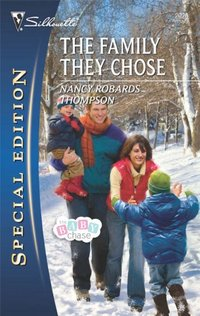 The Family They Chose by Nancy Robards Thompson