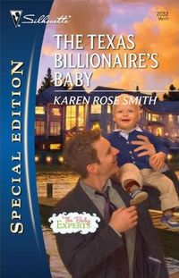 The Texas Billionaire's Baby by Karen Rose Smith