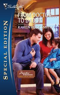 From Doctor...To Daddy by Karen Rose Smith