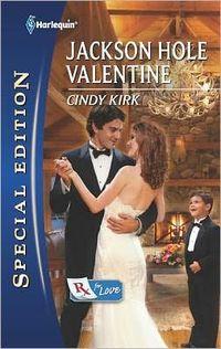 Jackson Hole Valentine by Cindy Kirk