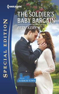The Soldier's Baby Bargain by Beth Kery