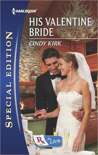 His Valentine Bride by Cindy Kirk