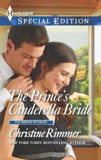 The Prince's Cinderella Bride by Christine Rimmer