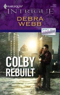 Colby Rebuilt by Debra Webb