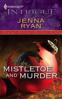 Mistletoe And Murder by Jenna Ryan