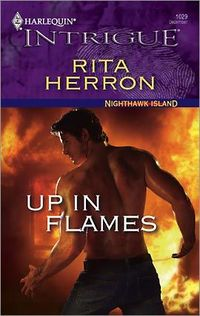 Up In Flames by Rita Herron