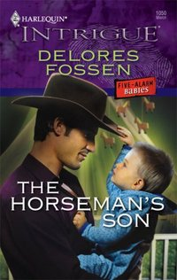 The Horseman's Son by Delores Fossen