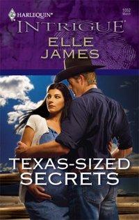 Texas-Sized Secrets by Elle James