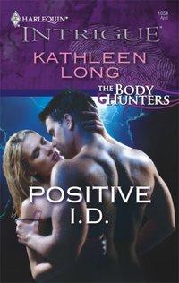 Positive I.D. by Kathleen Long