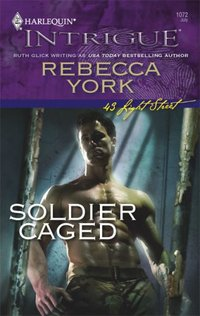 Soldier Caged by Rebecca York