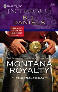 Montana Royalty by B.J. Daniels