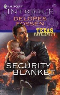 Security Blanket by Delores Fossen