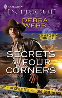Secrets In Four Corners by Debra Webb