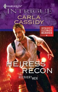 Heiress Recon by Carla Cassidy