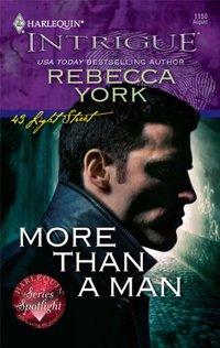 More Than A Man by Rebecca York