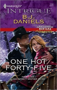 One Hot Forty-Five by B.J. Daniels
