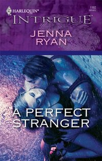 A Perfect Stranger by Jenna Ryan