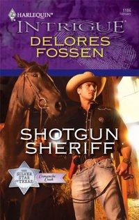 Shotgun Sheriff by Delores Fossen