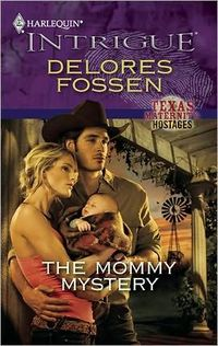The Mommy Mystery by Delores Fossen
