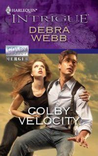 Colby Velocity by Debra Webb