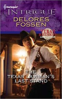 The Texas Lawman's Last Stand by Delores Fossen