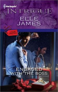 Engaged With The Boss by Elle James