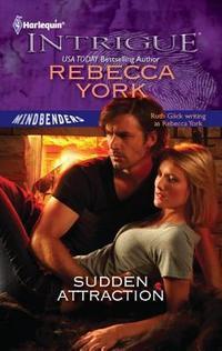 Sudden Attraction by Rebecca York