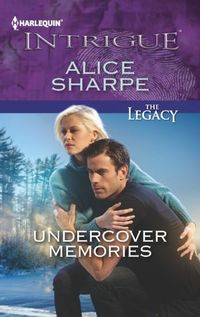 Undercover Memories by Alice Sharpe