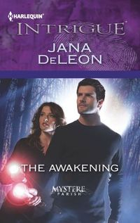 The Awakening by Jana DeLeon