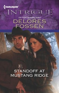 Standoff at Mustang Ridge by Delores Fossen