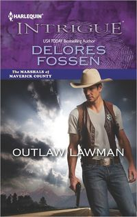 Outlaw Lawman by Delores Fossen