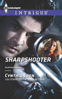 Sharpshooter by Cynthia Eden