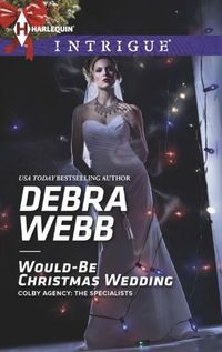 Would-Be Christmas Wedding by Debra Webb