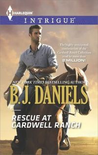 Rescue at Cardwell Ranch by B.J. Daniels