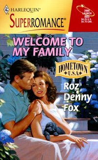 Welcome To My Family: Hometown U.S.A.
