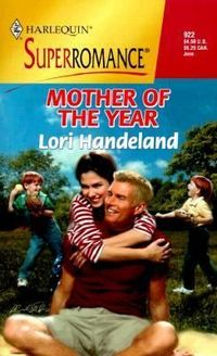 Mother Of The Year by Lori Handeland