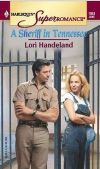 A Sheriff In Tennessee by Lori Handeland
