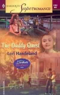 The Daddy Quest: by Lori Handeland