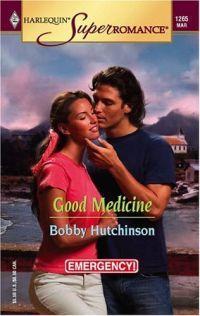 Good Medicine by Bobby Hutchinson